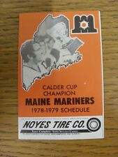 1978/1979 Fixture Card: Ice Hockey - Maine Mariners (fold out style). Any faults