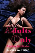 Adults Only: Sizzling Sex Stories by Darren Burton (2013, Paperback)