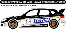 DECALS 1/43 SUBARU IMPREZA WRC #4 - McKINSTRY - RALLYE ALMC STAGES 2013 - D43235