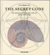 The Secret Code: The Mysterious Formula That Rules Art, Nature, and Science (Ha.