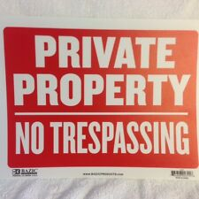 "PRIVATE PROPERTY 9""X12"" SIGN Keep Out NO TRESPASSING GO AWAY Warrning"