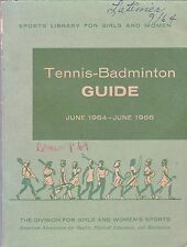 1964 -1966 OFFICIAL TENNIS AND BADMINTON GUIDE
