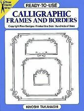Dover Clip-Art: Ready-to-Use Calligraphic Frames and Borders by Kiyoshi Takahash