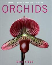 Orchids: A Practical Guide to Care and Cultivation