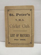 St. Peter's Y.M.S. Cricket Club List Of Matches 1888 Vatican Team Keighley RARE