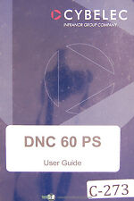 Cybelec DNC 60 PS, User Guide Manual Year (1991)