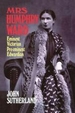 Mrs. Humphry Ward: Eminent Victorian, Pre-eminent Edwardian-ExLibrary