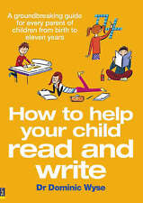 How to Help your Child Read and Write: A Groundbreakin