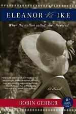 Eleanor vs. Ike by Robin Gerber (2008, Paperback)