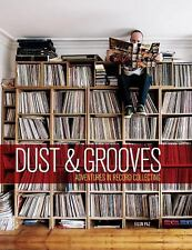 Dust and Grooves : Adventures in Record Collecting by Eilon Paz (2015,...