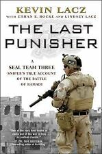 The Last Punisher: A SEAL Team THREE Sniper's True Account of the Battle of Ram