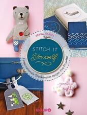 Petra Harms - Stitch it yourself! Sticken DIYS Handarbeiten selbermachen