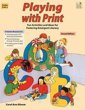 Playing with Print: Fun Activities and Ideas for Fostering Emergent Literacy