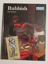 RUBBISH/Gill Tanner/hardback book/1991/recycling/waste/social history/education