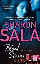 Blood Stains (The Searchers) Sala, Sharon Mass Market Paperback