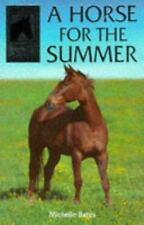 A Horse for the Summer (Sandy Lane Stables Series) by Bates, Michelle, Good Book
