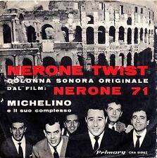 """Michelino E Il Suo Complesso – Nerone Twist OST Del Film """"Nerone 71"""" 45 giri"""