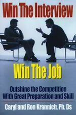 Win the Interview, Win the Job: Outshine the Competition With Great Preparation