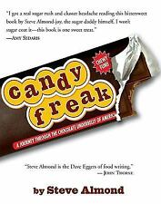 Candyfreak : A Journey through the Chocolate Underbelly of America (an-ExLibrary