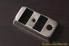 VESPA Copertura Interruttore luce/Luci di posizione ACCIAIO INOX PK PX T5 XL