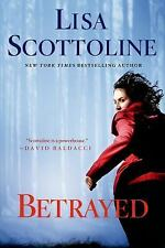 A Rosato and Dinunzio Novel: Betrayed 2 by Lisa Scottoline (2014, Hardcover)