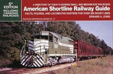 American Shortline Railway Guide: Facts, Figures, and Locomotive Rosters for