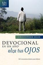 Devocional en un año âe Alza Tus Ojos : 365 Daily Devotionals for Leaders by...