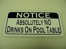 NO DRINKS ON POOL TABLE Sign 4 billiard Ball Bar Pool Hall frat House Home