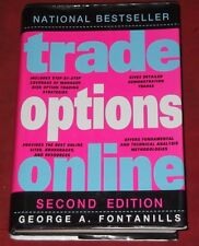 TRADE OPTIONS ONLINE ~ George A Fontanills ~ HARDCOVER D/J