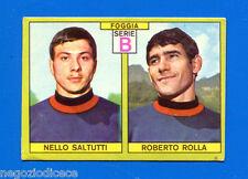 CALCIATORI PANINI 1968-69 - Figurina-Sticker - SALTUTTI-ROLLA FOGGIA -Rec