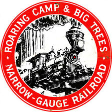 Narrow Gauge Roaring Camp & Big Trees Sign Tin Vintage Style Railroad  Signs