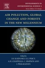 Air Pollution, Global Change and Forests in the New Millennium, Volume 3 (Develo