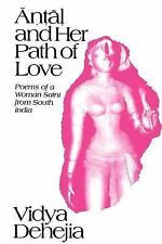 SUNY Series in Hindu Studies: Antal and Her Path of Love : Poems of a Woman...