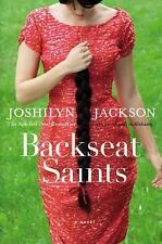 Backseat Saints by Joshilyn Jackson (Hardcover - FIRST EDITION)