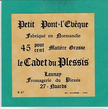 F 671 FROMAGE PONT L EVEQUE LAUNAY LE PLESSIS  NOARDS  EURE