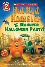 Hot Rod Hamster and the Haunted Halloween Party! (Hot Rod Hamster) (Scholastic R