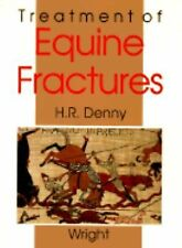 Treatment of Equine Fractures, Denny, HR, Good Book