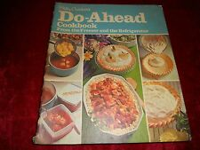 Betty Crocker's Do-Ahead Cook Book First Printing, 1972 Vintage