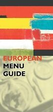 The European Menu Guide,Sarah Jane Evans, Gill Rowley,Very Good Book mon00000291