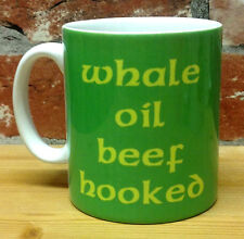 WHALE OIL BEEF HOOKED NEW IRISH GIFT MUG CUP PRESENT FUNNY OFFICE CELTIC HUMOUR