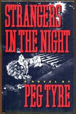 Strangers in the Night by Peg Tyre-First Edition/DJ-1994