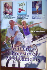Santé Comment vaincre le cholestérol sans médicaments /P15