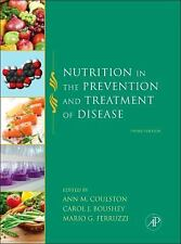 Nutrition in the Prevention and Treatment of Disease (2012, Hardcover)