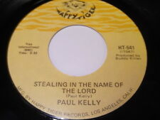 Paul Kelly: Stealing In The Name Of The Lord / The Day After Forever 45 - Soul