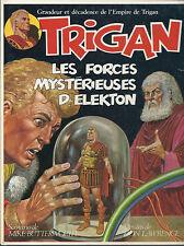 BD  Trigan - N°4 - Les forces mystérieuses d'Elekton-EO .1977-TBE - Don Lawrence