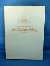 First Spanish Entry into San Francisco Bay, 1775 - Limited 1st. Edition