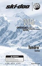 Ski-Doo owners manual book 2016 Tundra 550F, 600 ACE &  600 HO E-TEC
