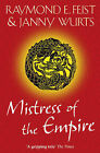 Mistress of the Empire by Janny Wurts, Raymond E. Feist (Paperback, 2010)