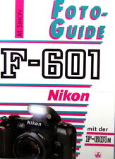 Nikon F-601 Buch book livre librodeutsch german Foto Guide - (15563)