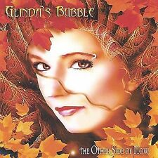 GLINDA'S BUBBLE - THE OTHER SIDE OF NOW - 11 TRACK MUSIC CD - LIKE NEW - G400